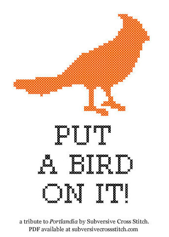 You can even buy a cross stitch kit inspired by put a bird on it!